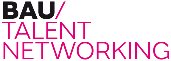 Bau Talent Networking