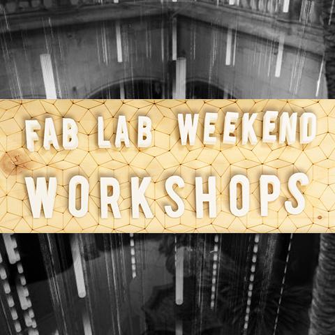 Weekend Workshops Fab Lab BCN