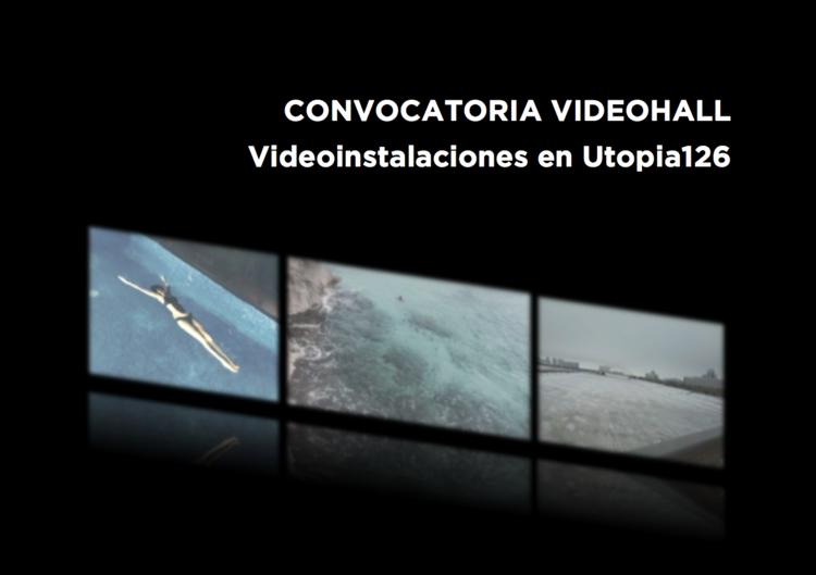 Convocatoria Videohall Utopia 126