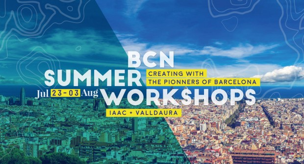 BCN Summer Workshops_IAAC