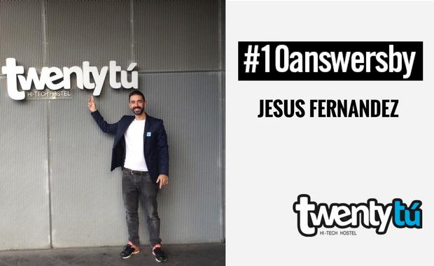 10answersby - Jesus Fernandez